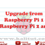 Update / Upgrade from Raspberry Pi (1) to Raspberry Pi 2 and 3