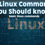 41 Linux Commands you Should know